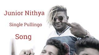Junior Nithya Single Pullingo Gana Song / Full Song