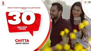 New Punjabi Songs 2016 || Chitta || Jaggi Sidhu || HD Latest New Hits Songs 2015 | Folk Pop