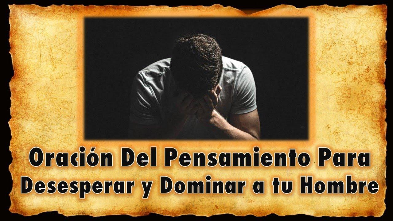 ORACIÓN Del PENSAMIENTO Para DESESPERAR by Hechizosdeamor24