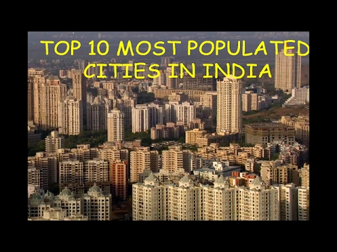 Top 10 Most Populated Cities in India | Mega Cities in India