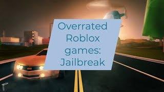 Überbewertete Roblox Spiele: Jailbreak.