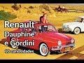 Renault Dauphine e Gordini em 10 curiosidades | Carros do Passado | Best Cars