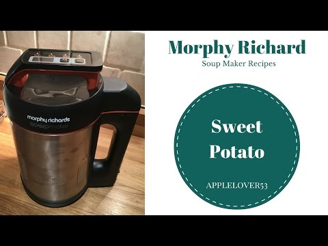 Morphy Richards Soup Maker Sweet Potato Soup(syn Free On Slimming World)