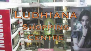 Ludhiana Shopping Centre