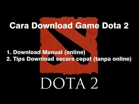 How to Download and Install Dota 2 in steam: The ultimate Guides Step by Steps