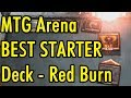 MTG Arena Best Starter Deck - Red Burn
