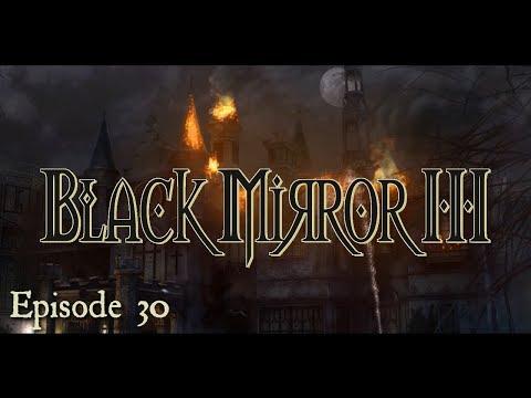 Black Mirror III [Let s Play] épisode 30 - FINAL - Durée: 1:03:05.