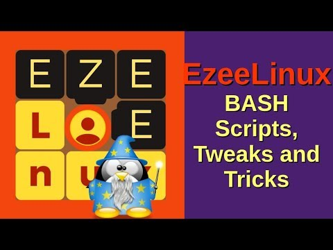 EzeeLinux BASH Scripts, Tweaks and Tricks.