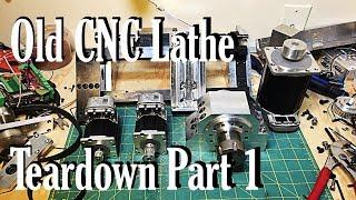 Old CNC Lathe Teardown:  Part 1