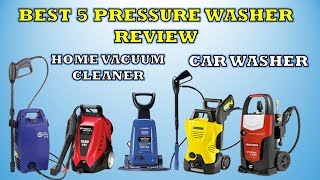 Best 5 Pressure Washers - Review    Car Washer & Home Cleaner [Hindi] 2018