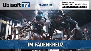 Im Fadenkreuz | TC Ghost Recon Phantoms | Ubisoft-TV
