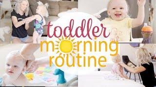 TODDLER MORNING ROUTINE / 2018