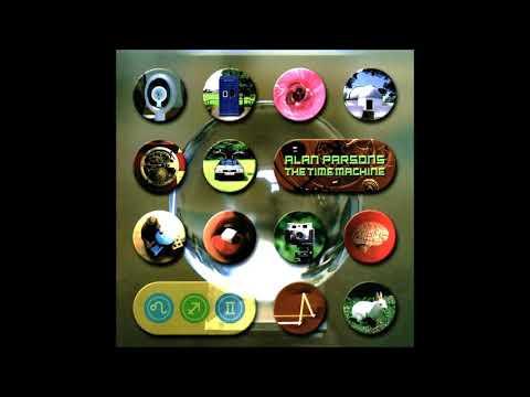 Alan Parsons - The Time Machine (Full Album 1999)