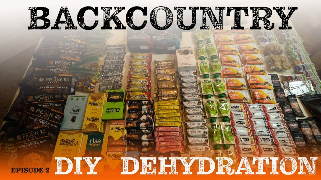 Backcountry Nutrition DIY Dehydration | EP 2