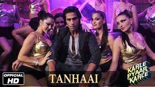 Karle Pyaar Karle | Tanhaai - Official Song | Shiv Darshan, Hasleen Kaur