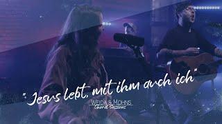 Jesus lebt, mit ihm auch ich | Choral Sessions 05 | Weida & Mohns