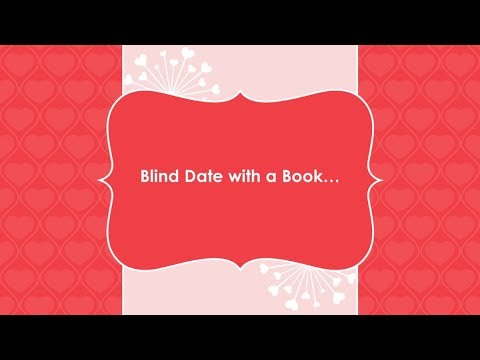 Blind Date with a Book from YouTube · Duration:  1 minutes 24 seconds