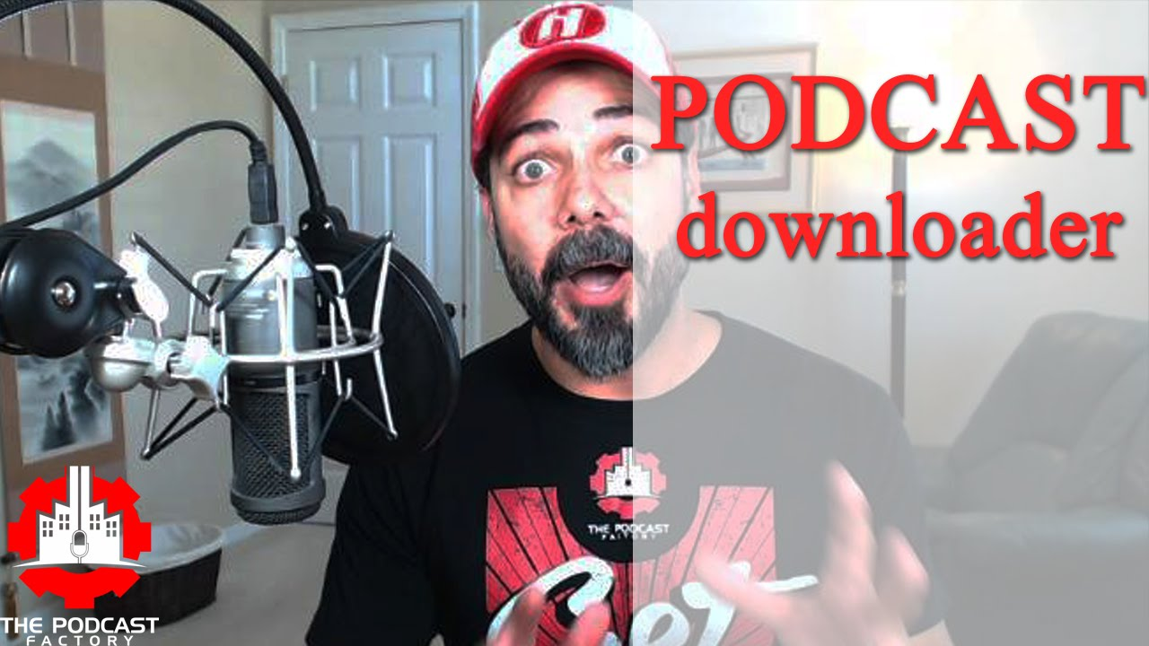 What is the best podcast downloader?