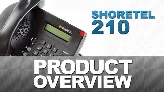 ShoreTel 210 Product Overview