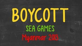Boycott Myanmar SEA Games 2013
