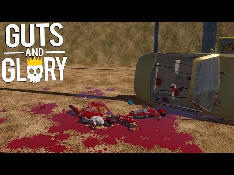 Guts And Glory - SO MUCH BLOOD  