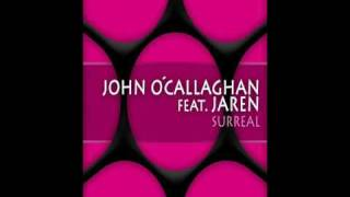 John O'Callaghan feat. Jaren - Surreal (Original Mix) (CVSA085)