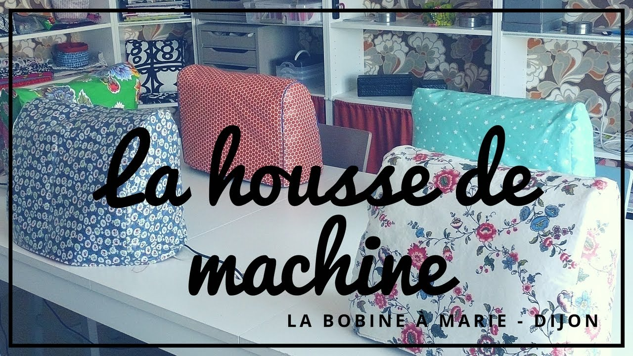 housse machine coudre youtube. Black Bedroom Furniture Sets. Home Design Ideas
