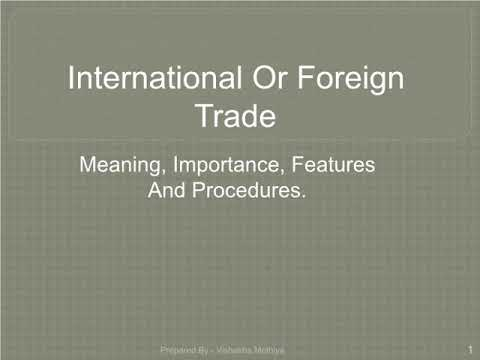 International Trade | Concept of Foreign Trade