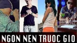 Ngon Nen Truoc Gio - Lil' Knight Ft Emily  ft.  JustaTee  ft.  Andree[Mv HD + Kara Effect ]