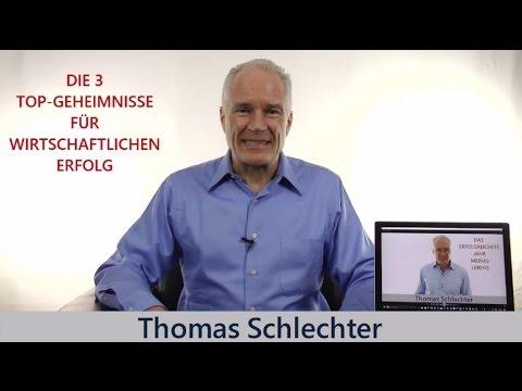 Die 3 Top-Geheimnisse für wirtschaftlichen Erfolg