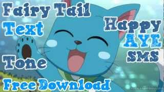 Fariy Tail Happy Aye Version 1 Text Alert Tone SMS