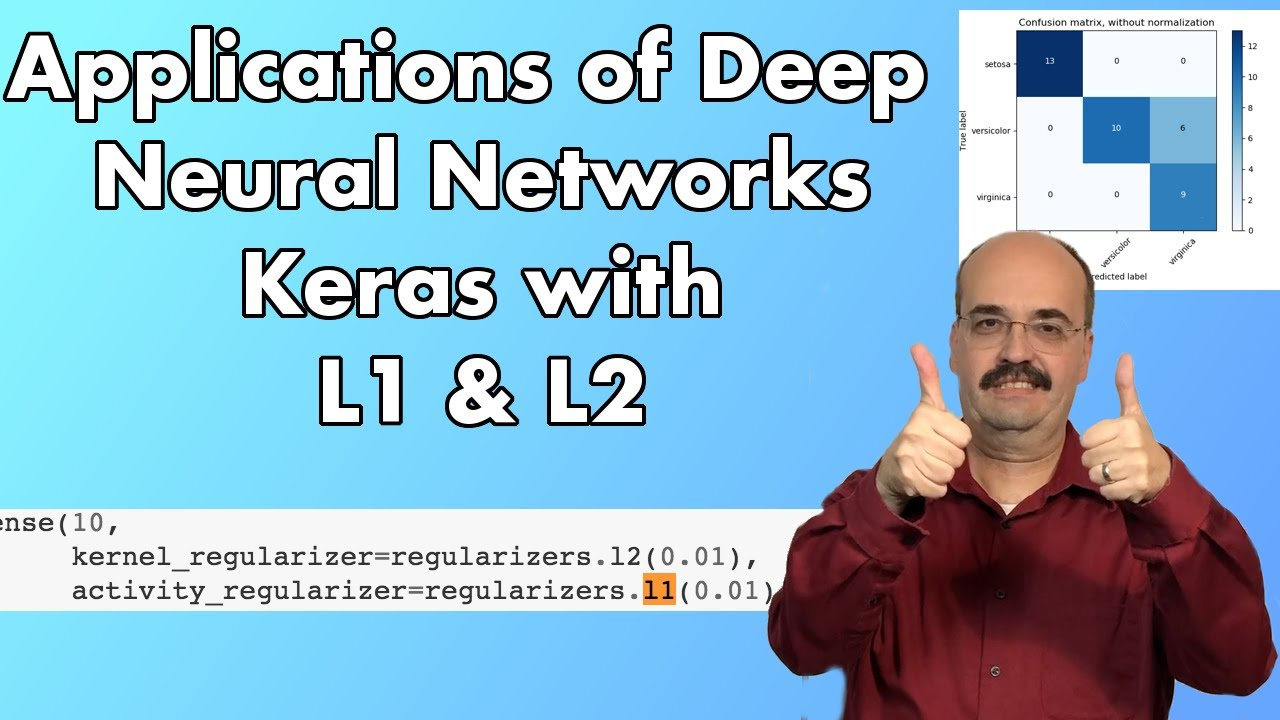 9.2: Using L1 and L2 Regularization in Keras and TensorFlow (Module ...