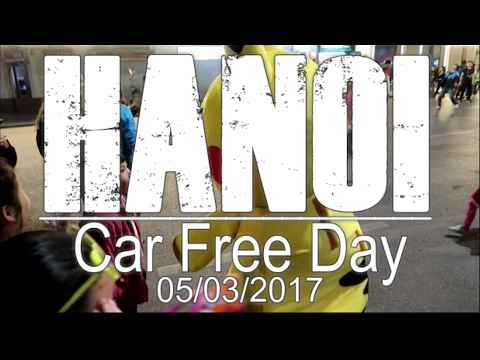 Car Free Day (CFD) in Hanoi, Vietnam 05 March 2017⎢Travel Vlog