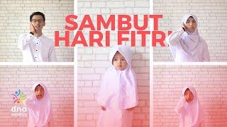 Sambut Hari Fitri - DNA Adhitya (Official Music Video)