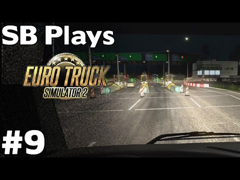 First Toll Booth -  Ventillation Shaft (Koln to Poznan (771km)) SB Plays Euro Truck Simulator 2 ep9