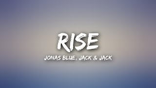 Video Jonas Blue - Rise (Lyrics) ft. Jack & Jack download MP3, 3GP, MP4, WEBM, AVI, FLV Juni 2018