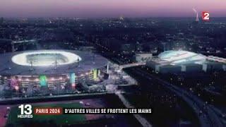 VIDEO. Paris 2024 - Les autres villes organisatrices se frottent les mains