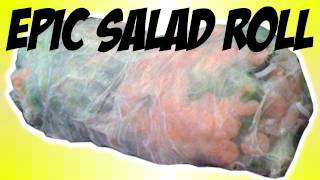 Epic Salad Roll - Asian Gangster Epic Meal Time