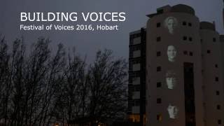Building Voices - Festival of Voices, Hobart 2016