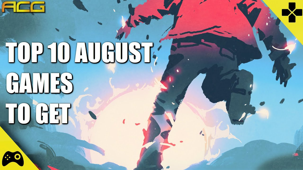 Download Top 10 Games for August