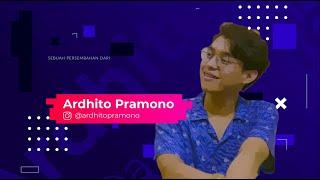 Ngobrol Bareng Ardhito Pramono