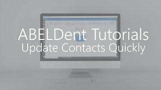 ABELDent Tutorials - Patient Contact Info