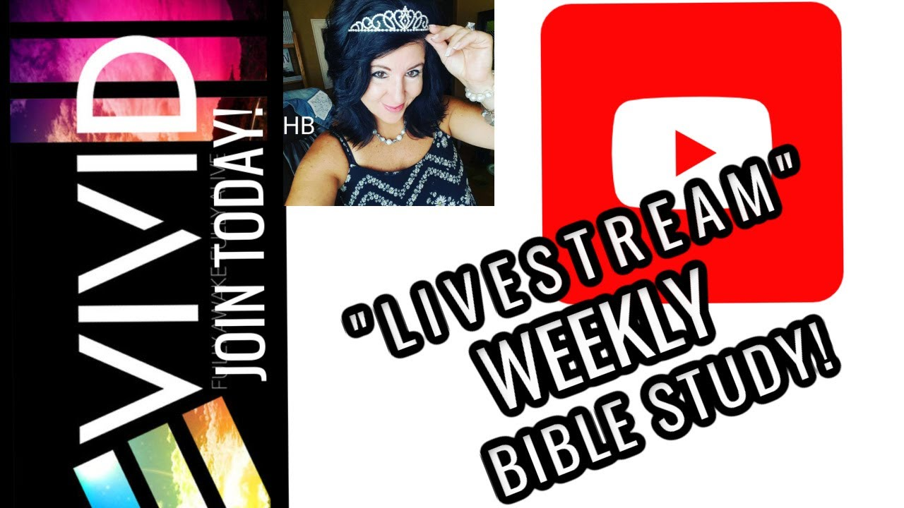 FRIDAY  FEBRUARY 12th LIVE BIBLE STUDY!