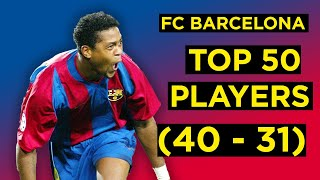 The barcelona podcast counts down top 50 players in fc history. next up is 40-31. case you missed first 10: https://www./watc...