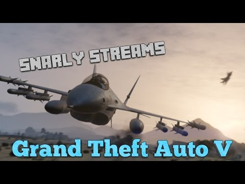 Snarly Streams - GTA Online with Friends! - PC - Moar paper stacks!