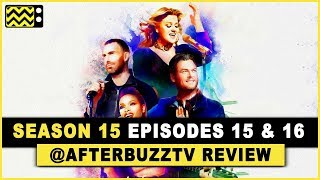 The Voice Season 15 Episodes 15 & 16 Review & After Show