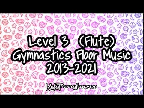 Level 3 (Flute) Gymnastics Floor Music 2013-2021