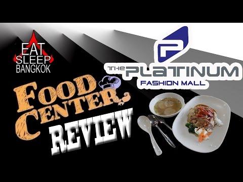 Platinum food court review - in Bangkok.