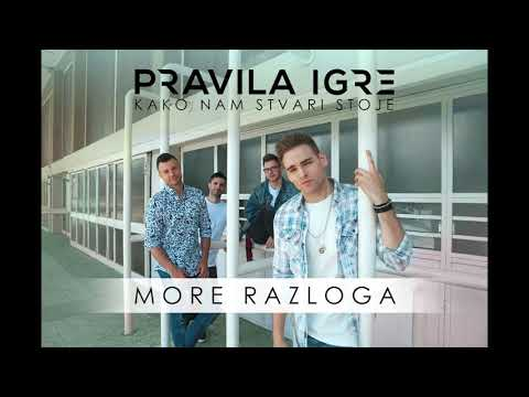 Pravila Igre - More razloga (Official audio)