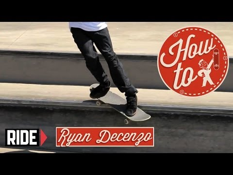 How-To Skateboarding: Backside Smith Grind with Ryan Decenzo